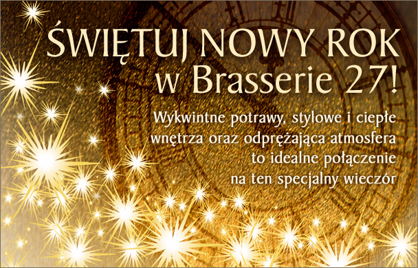 Przywitaj Nowy Rok w Brasserie 27!