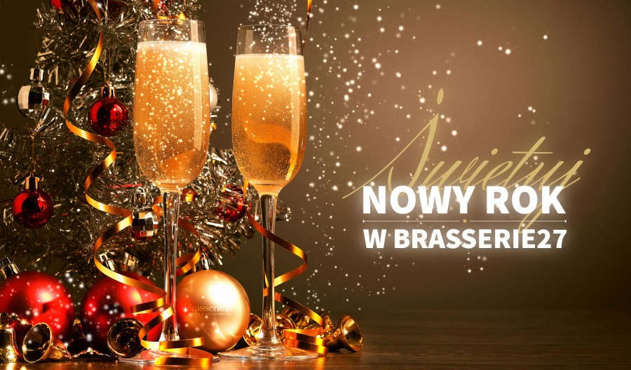 Świętuj Nowy Rok w Brasserie 27